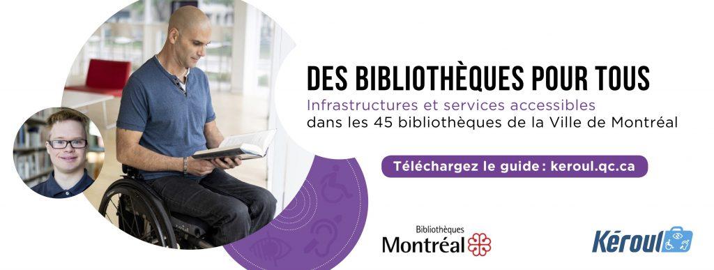 Découvrez les infrastructures et services accessibles des Bibliothèques de Montréal !