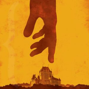 Poster de Tours Accolade, main gigantesque touchant le Château Frontenac