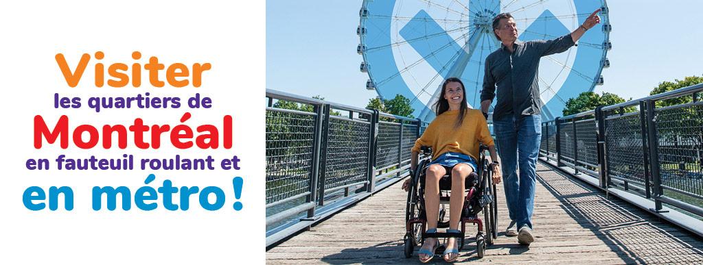 Visiter les quartiers de Montréal en fauteuil roulant… et en métro !