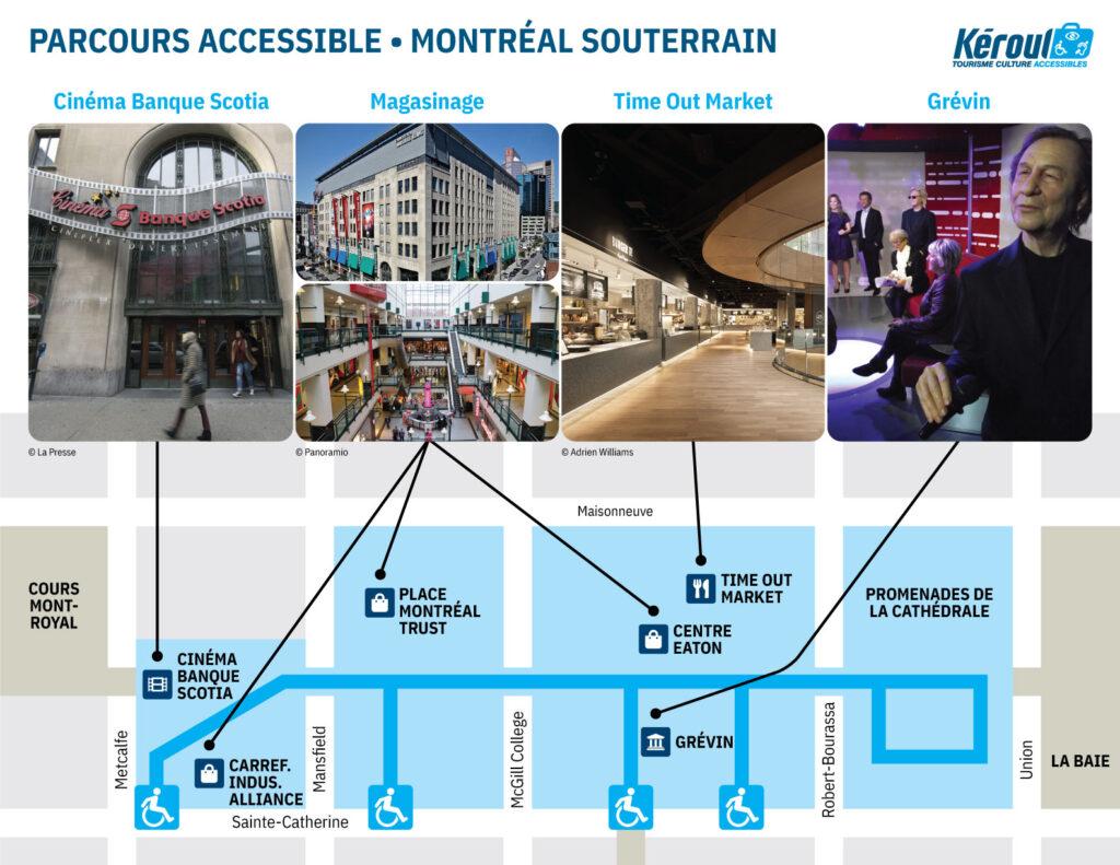 Parcours accessible au coeur du Montréal souterrain, schéma de la ville et photos des attraits